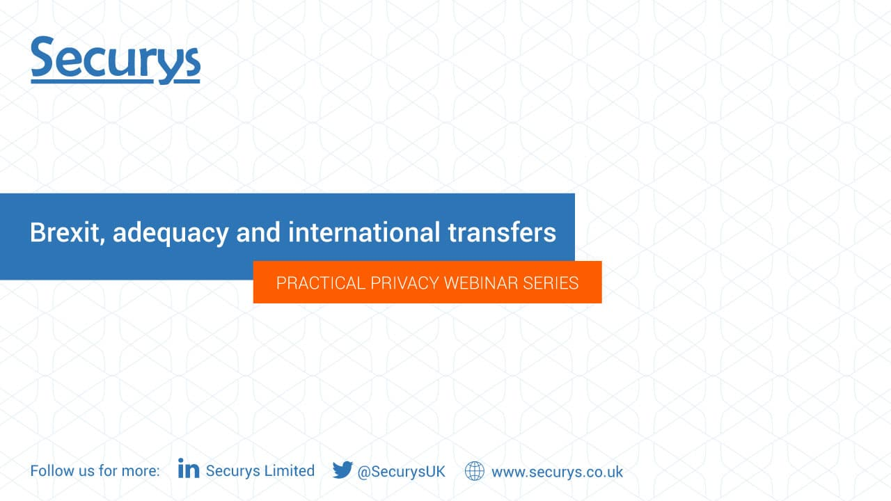 Brexit, adequacy and international transfers